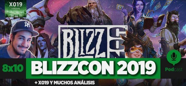 Blizzcon 2019 (con corresponsal), X019, Stadia y análisis | GAMELX 8×10