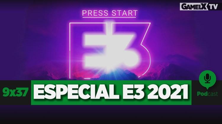 especial e3 2021