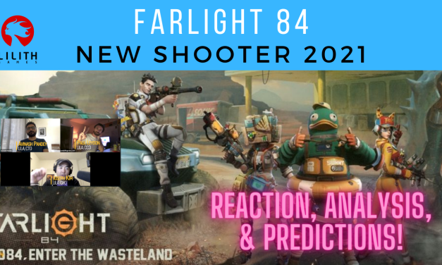 Lilith's Farlight 84 – New Mobile/PC FPS Shooter in 2021 | LILA Reaction