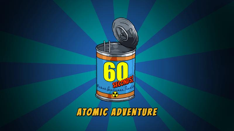 60 seconds! atomic adventure