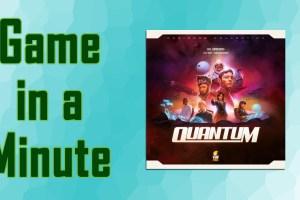 Game in a minute quantum