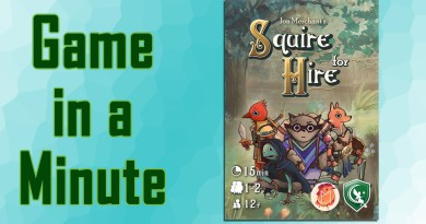Game in a Minute: Squire for Hire