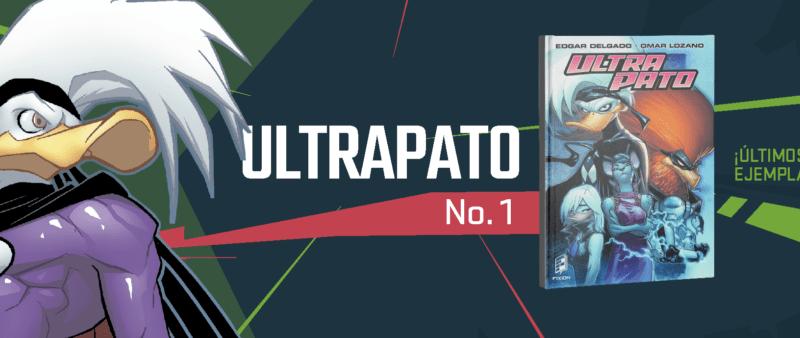 Cómics Mexicanos: UltraPato y Los Valiants ya a la venta
