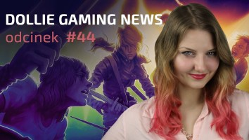 Dollie Gaming News #44