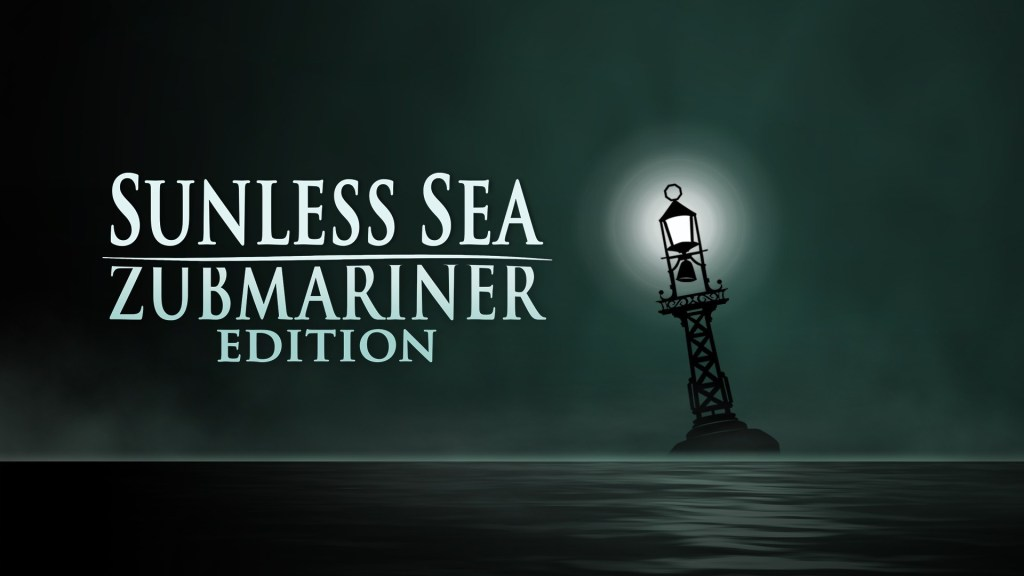 Sunless Sea: Zubmariner Edition - Survival Tips for First-Time Zee-Captains