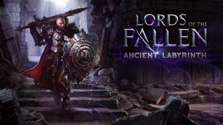 Lords Of The Fallen Ancient Labyrinth Dlc Trailer, Release Date Revealed