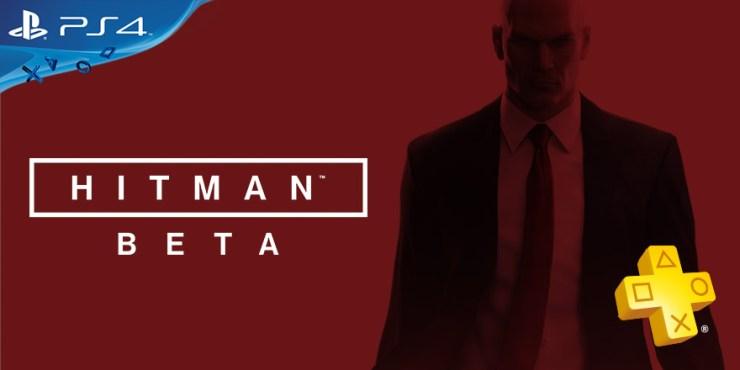 Beta de Hitman estará disponible nuevamente para usuarios de ...