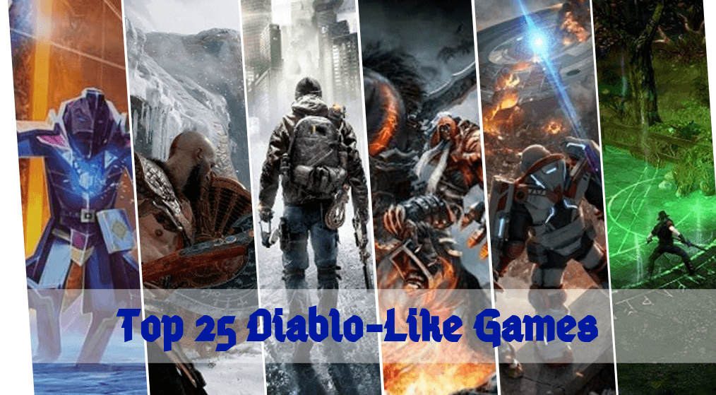 25 Best Games Like Diablo Worth Trying [2020]: Diablo Alternatives