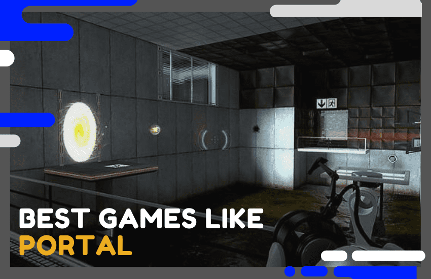 20 Best Games Like Portal in 2020 Worth Trying