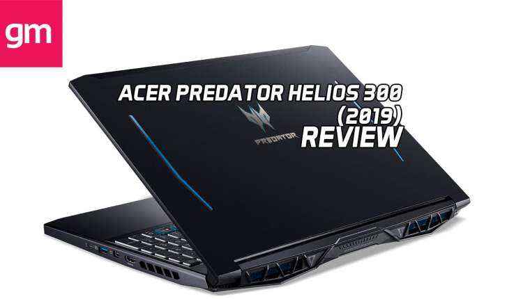 Acer Predator Helios 300 (2019) Gaming Laptop - Review