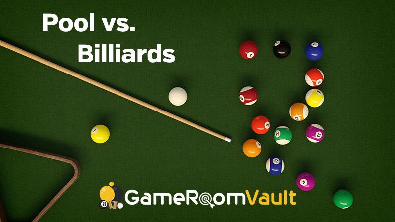 Pool vs. Billiards