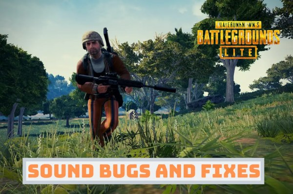 PUBG Lite footsteps Sound Bugs and Fixes