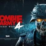 ZOmbie army 4 Dead War E3 2019