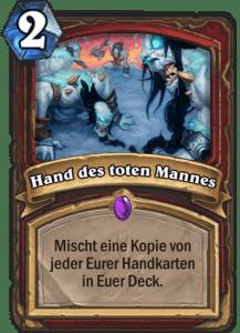 Hearthstone Erweiterung Knights of the Frozen Throne Ritter des Frostthrons Dead Mans Hand Hand des toten Mannes