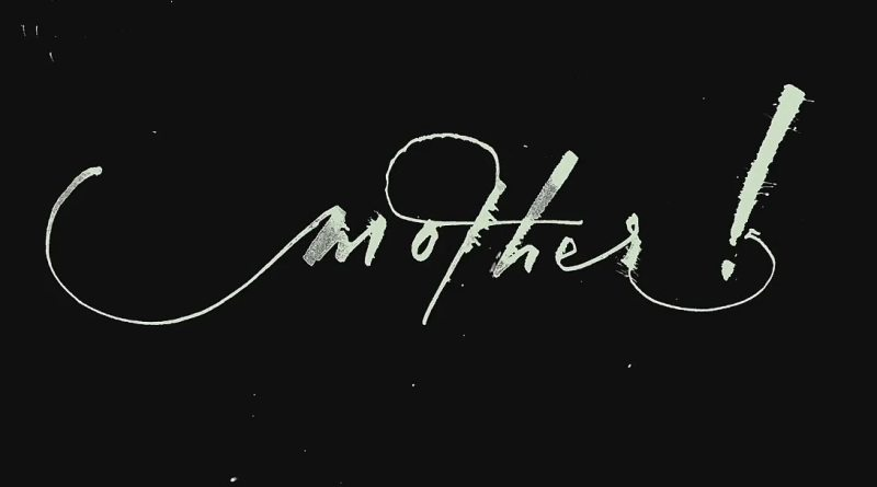 Mother Review Jennifer Lawrence Mother! Kritik Mother! review