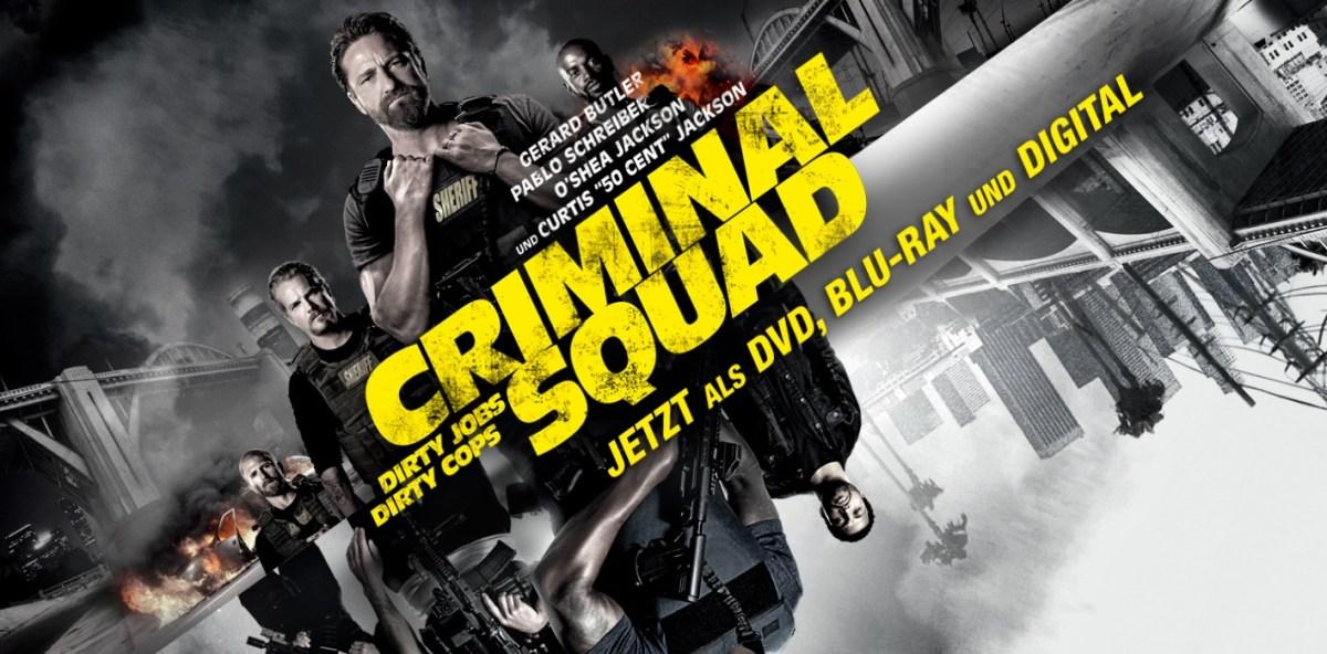Unser Criminal Squad und Gerard Butler Gewinnspiel
