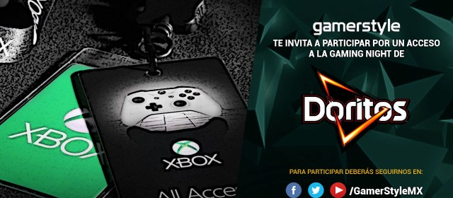 Gamer Style te invita a la Gaming Night de Doritos