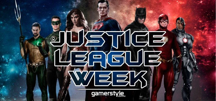 Comienza la Justice League Week en Gamer Style