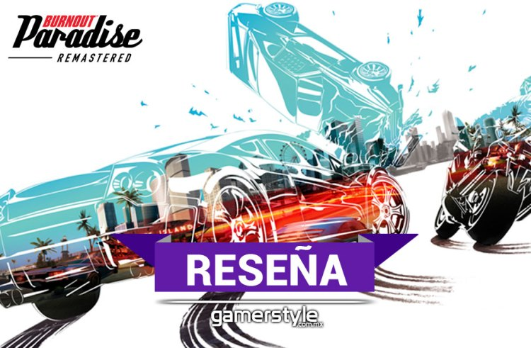 Reseña: Burnout Paradise Remastered