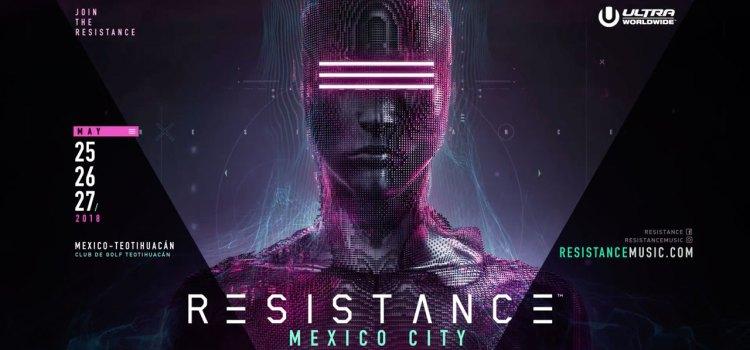 Resistance el evento de música electrónica llega a México
