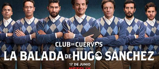 La cuarta temporada de Club de Cuervos llegará en pleno mundial de fútbol