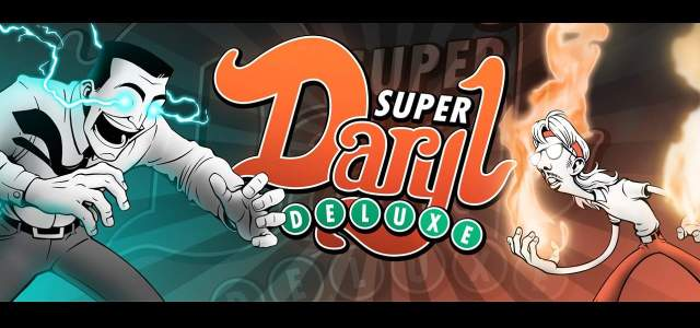 Super Daryl Deluxe ya se encuentra disponible