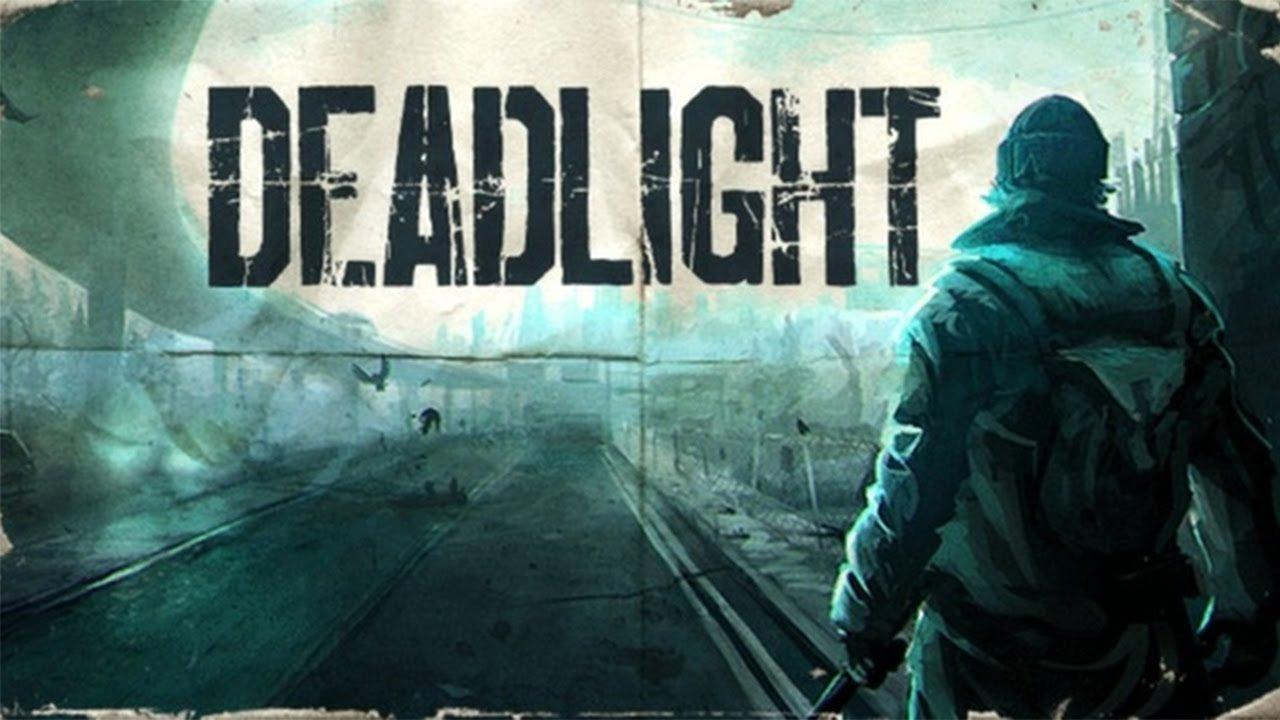 Deadlight 1