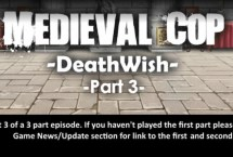 Medieval Cop 8 Deathwish Part 3