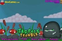 Tadpole Trouble