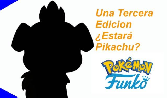 Tercera Edicion de Funko POP! Pokémon