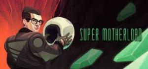 Super Motherload Crack