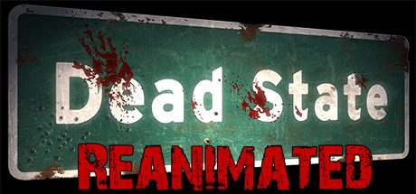 Dead State: Reanimated v2.0.2.2 Free Download