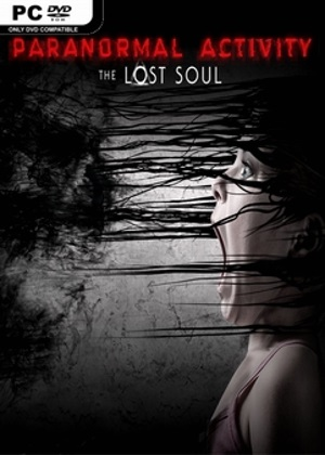 Paranormal aActivity The Lost Soul Free Download
