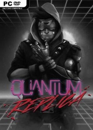 Quantum Replica Free Download
