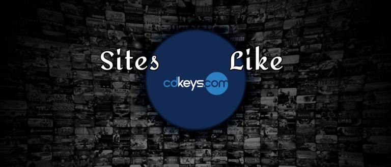 Sites Like Cdkeys for cheap games in 2021