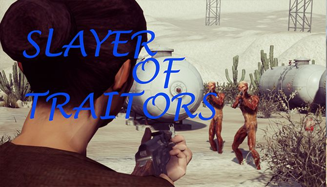 Slayer Of Traitors Free Download