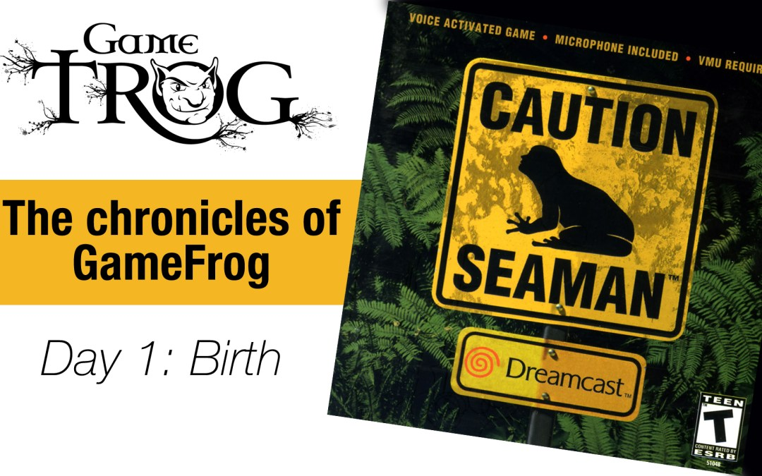 The Chronicles of GameFrog – Seaman: SEGA Dreamcast