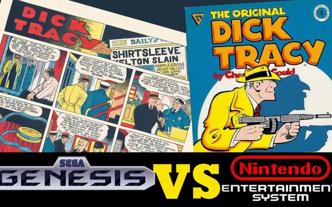 Dick Tracy – SEGA Genesis VS. NES Review