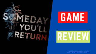 someday you will return review
