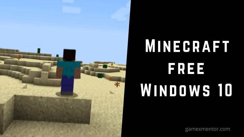 Minecraft for free Windows 10
