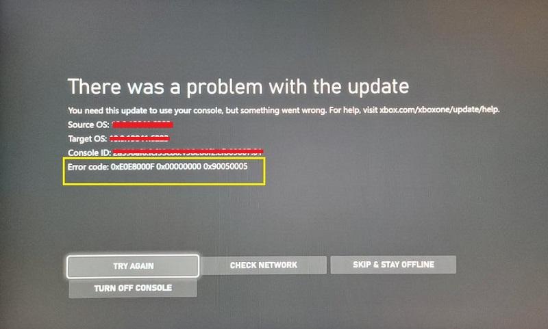FIX Xbox One S error code 0xE0E8000F 0x0000000 0x90050005