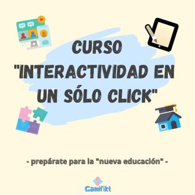 """Curso """"Interactividad en un sólo click"""""""