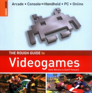 The Rought Guide to Videogames.