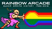 Rainbow Arcade: Die Videospielgeschichte aus queerer Sicht