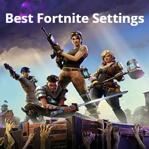 Best Fortnite Settings - Maximise Your FPS (Simple Guide)