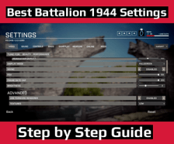 Best Battalion 1944 Settings
