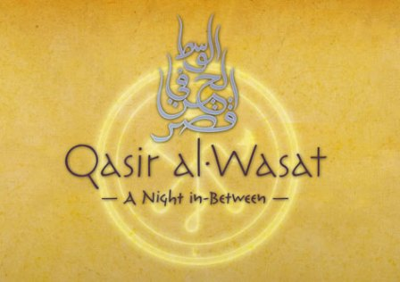 A Magia De Qasir al-Wasat: A Night in-Between