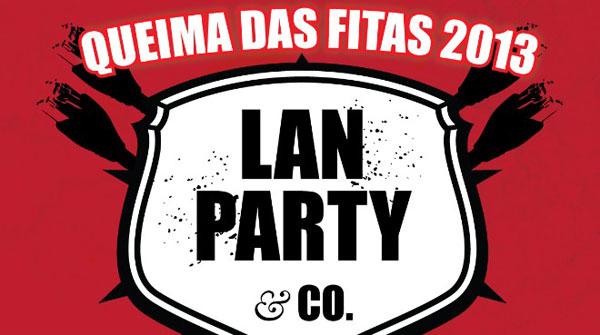 Lan Party & Co 2013 - Queima das Fitas de Coimbra