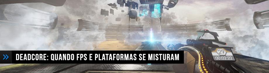 Deadcore: Quando FPS e Plataformas se Misturam