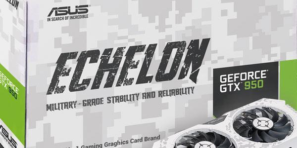 ASUS revela Echelon GTX 950